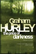 The Price of Darkness - Graham Hurley